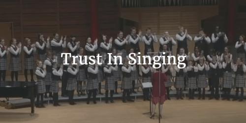 Trust In Singing