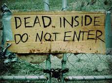 'Dead Inside Do Not Enter'