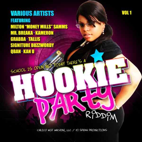 Hookie Party Riddim Vol 1