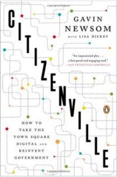 Citizenville, by Gavin Newsom