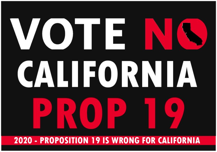 Vote No on California Proposition 19 this November 2020