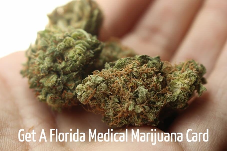 How to Get A Florida Medical Marijuana Card