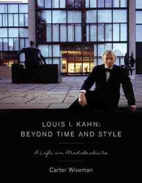 An Interview With Louis Kahn Biographer Carter Wiseman 2