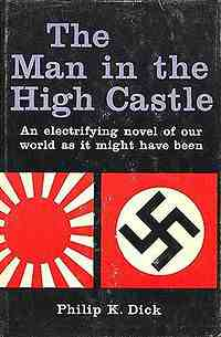 The Cover To Philip K. Dick's The Man In The High Castle