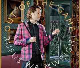 Album Review: Rufus Wainwright's Out of the Game 9
