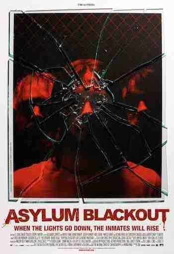 Asylum Blackout promotional poster