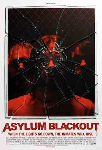 Promotional poster for horror thriller The Incident aka Asylum Blackout
