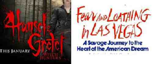 The Titles for Fear and Loathing in Las Vegas and for Hansel and Gretel: Witch Hunters