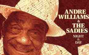 Album Review: Andre Williams and The Sadies' Night & Day 1