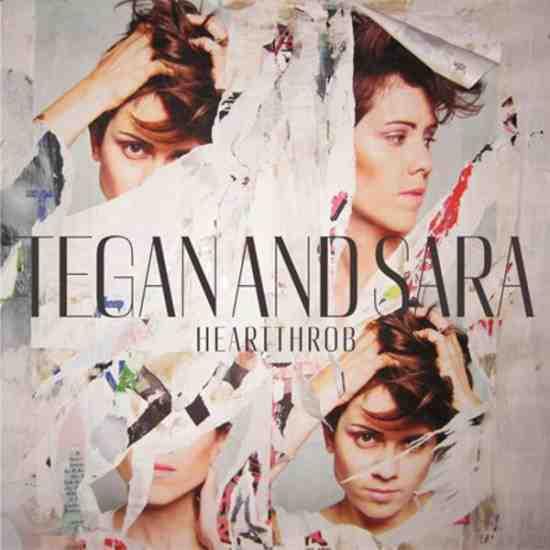 Tegan and Sara, Heartthrob