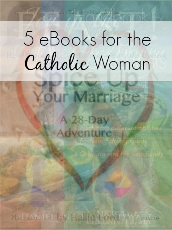 5 best ebooks for Catholic moms and women looking for some inspiration. Perfect gifts for moms and women with faith in God. Or, treat yourself to a mini retreat with these books worth reading. All books are authored by bloggers who are women just like me and you. I personally like the 28-day marriage challenge! | mom gifts | inspirational quotes | mindfulness quotes | faithful quotes |