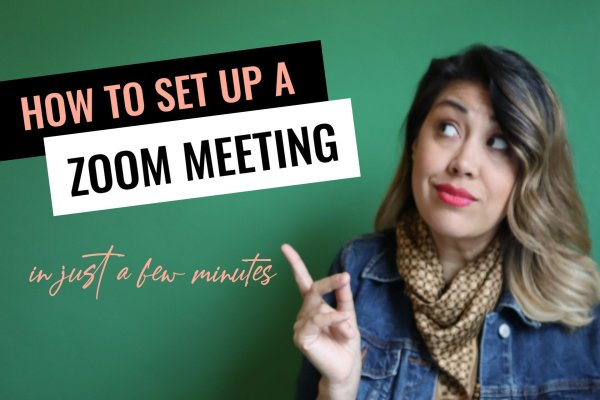 Marei Daniels photos with text How To Set Up A Zoom Meeting in just a few minutes