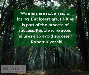 """""""Winners are not afraid of losing. But losers are. Failure is part of the process of success."""" - Robert Kiyosaki"""