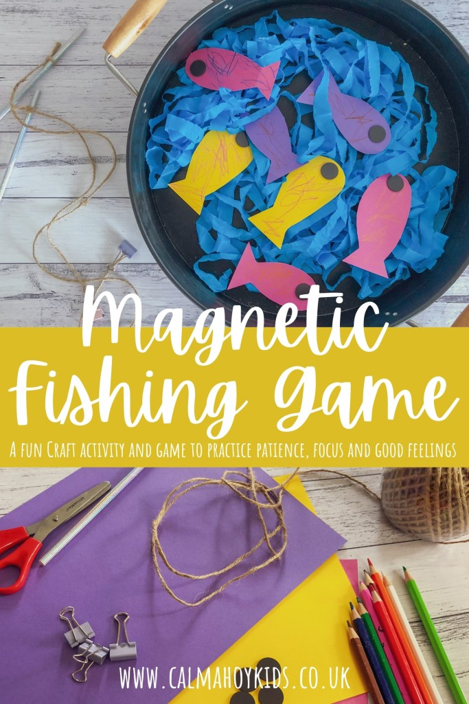 Easy to Make Magnetic Fishing Craft and Game for Kids - A fun activity and game to practice patience, focus and good feelings.