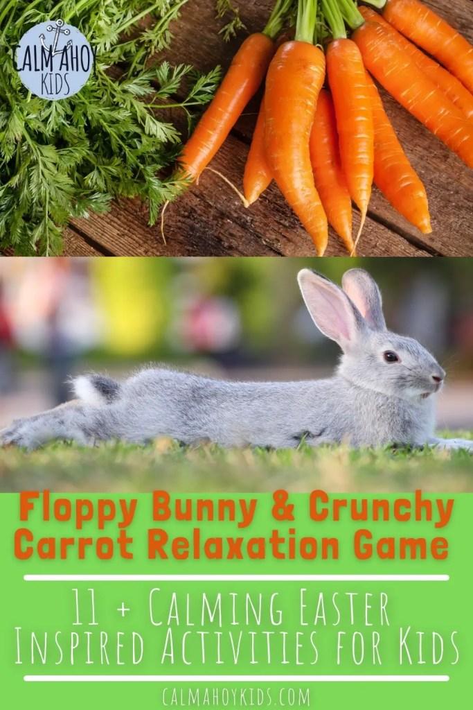 Calming Easter Activities for Kids - Floppy Bunny Crunchy Carrot