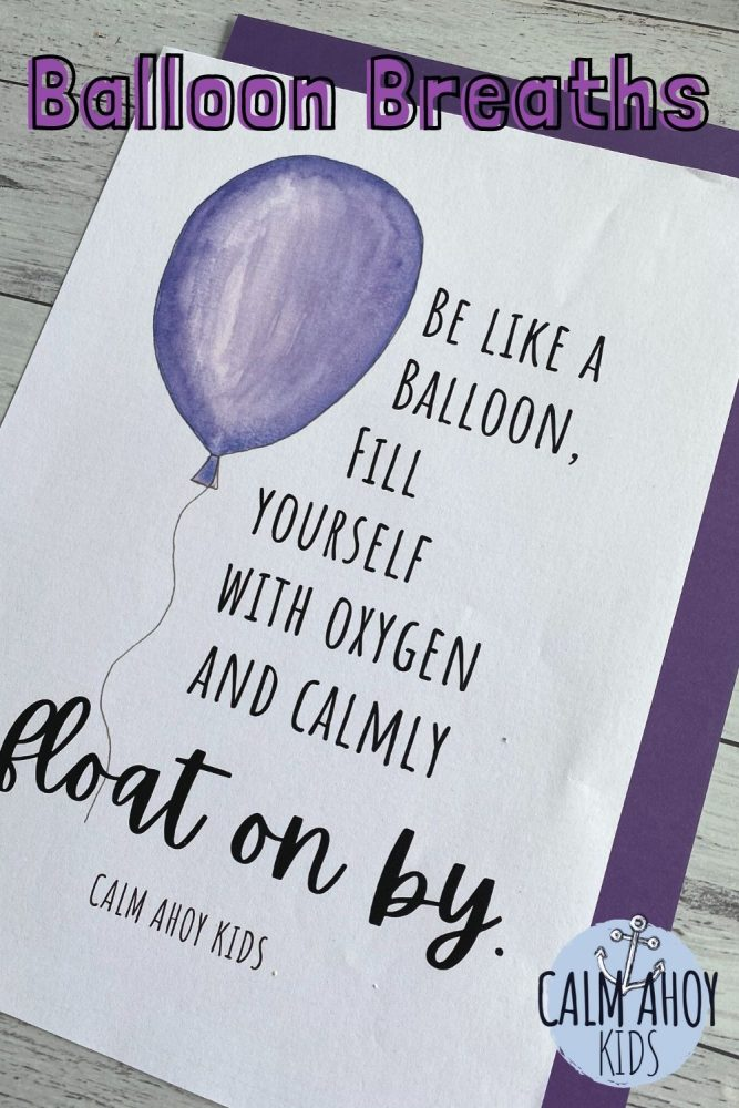 Balloon Breaths Deep Breathing Exercise for kids at home or school