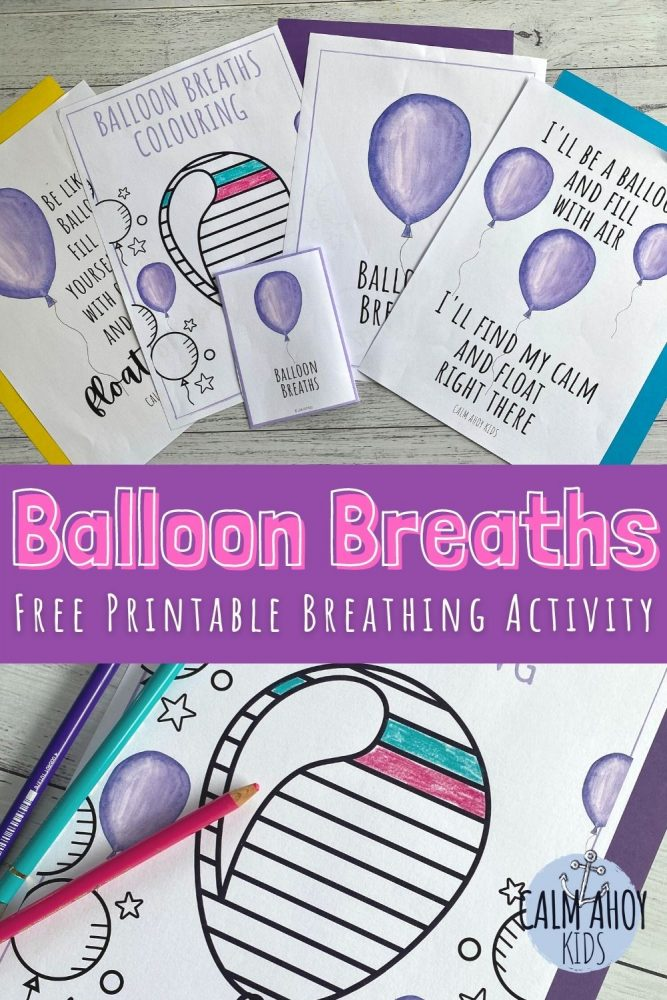 Balloon Breathing Mindful Breathing Activity for Kids - Free Printable