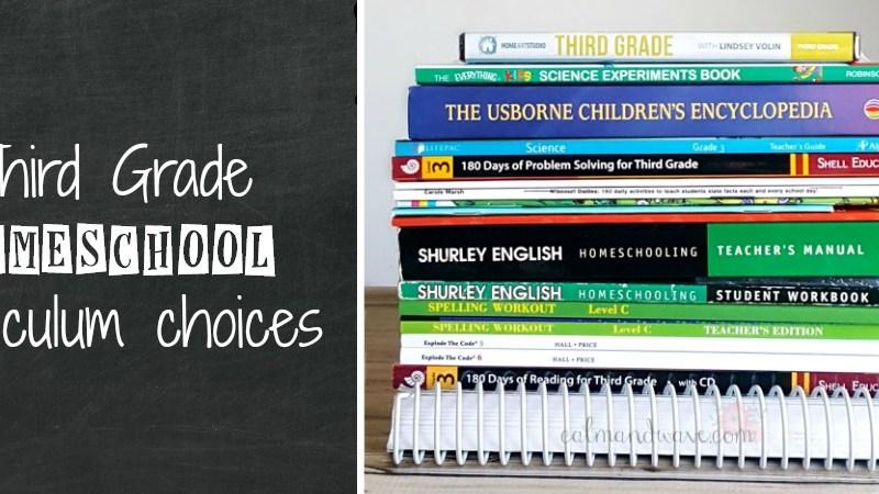 Third Grade Homeschool Curriculum Choices | 2017-2018 | Math, Language Arts, Reading, Writing, Science, Social Studies, Logic