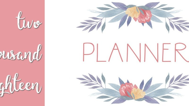 Planner 2018 | Free Printable Calander | Meal Planner | Save Money | Month, Week, Day Views |