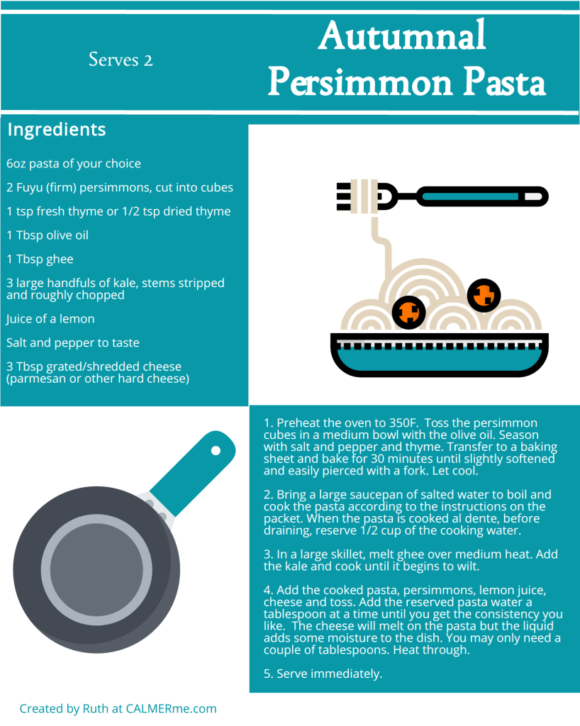 Infographic for recipe for autumnal persimmon pasta from CALMERme.com
