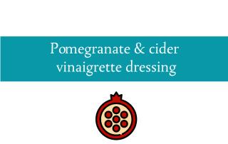 Blogheader for pomegranate salad dressing recipe from CALMERme.com
