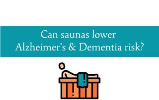 Can sauna's lower Alzheimer's and dementia risk from CALMERme.com blog