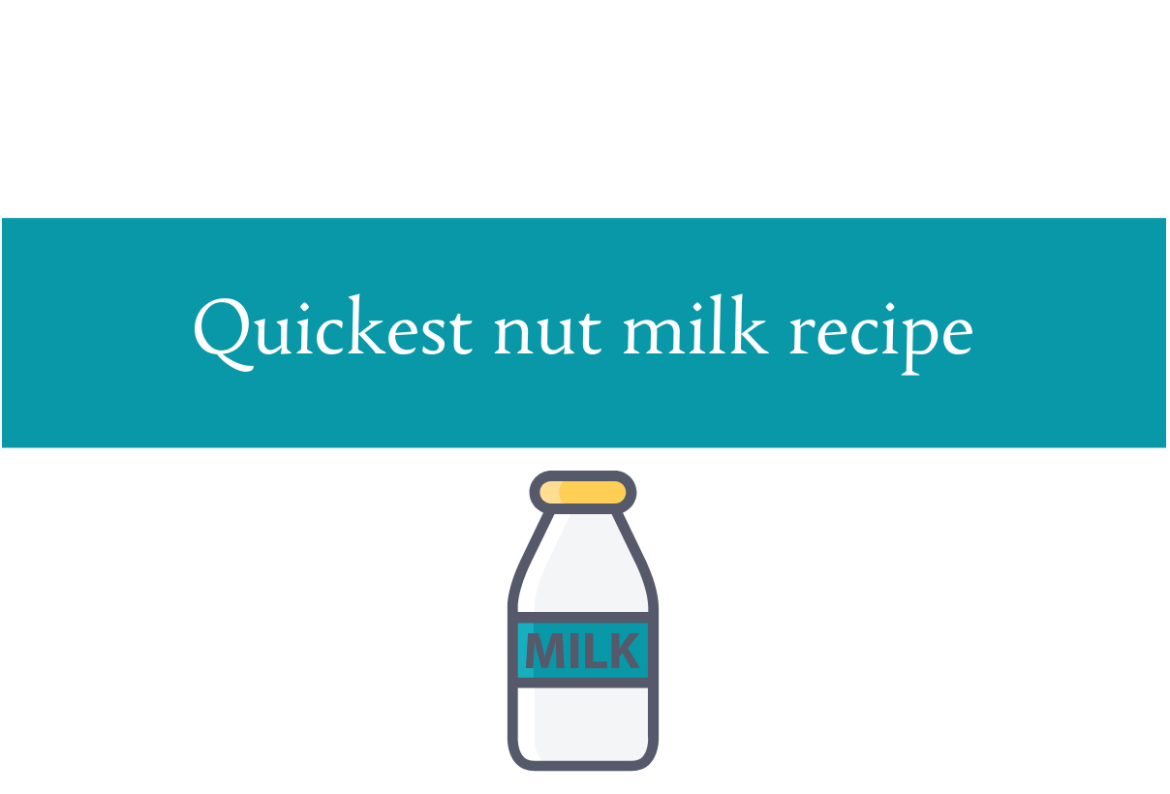 Quickest nut milk recipe blogheader from CALMERme.com