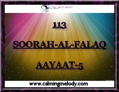 113-SOORAH-AL-FALAQ-AAYAAT-5