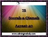 75-Soorah-a-Qiamah-Aayaat-40