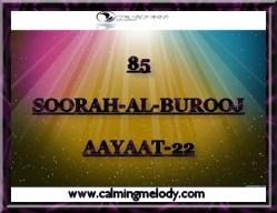 85-SOORAH-AL-BUROOJ-AAYAAT-22
