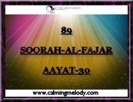 89-SOORAH-AL-FAJAR-AAYAT-30
