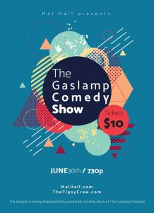 Mal Hall presents The Gaslamp Comedy Show at The Tipsy Crow @ The Tipsy Crow | San Diego | CA | United States
