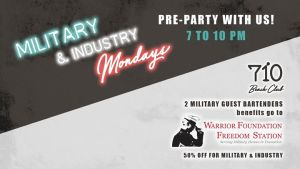 Military & Industry Mondays @ 710 Beach Club | San Diego | CA | United States