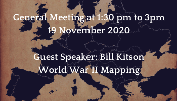 General Meeting Guest Speaker: Bill Kitson World War II Mapping