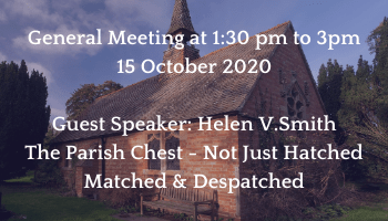 The Parish Chest with Helen V. Smith & October General Meeting via Zoom