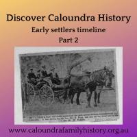 Discover Caloundra History Part 2