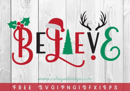 Christmas Believe FREE SVG