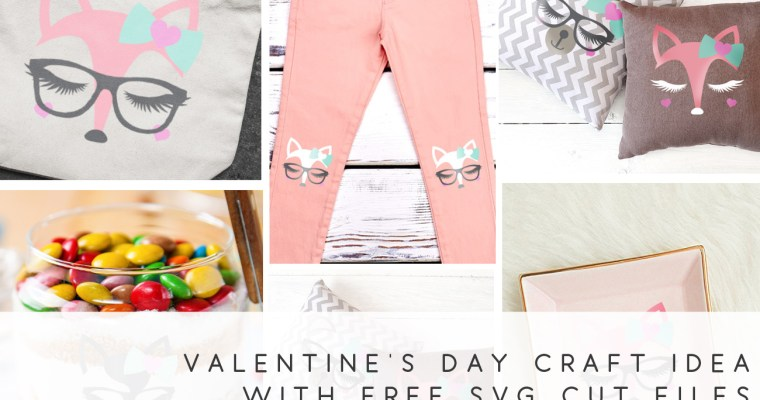 Free Cut File Download Included: 5 Valentine's Craft Ideas for Cricut & Silhouette Users