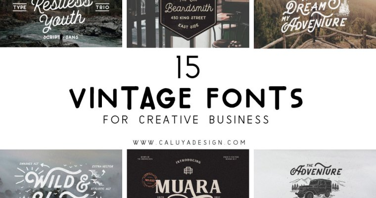 15 Vintage Fonts For Your Creative Business