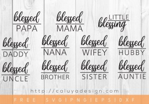 Free Blessed Mama plus extra SVG