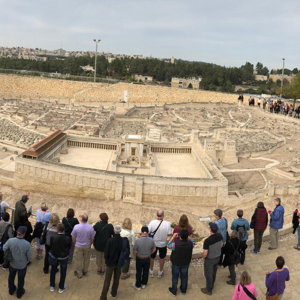Day 6 Israel Museum City of David replica
