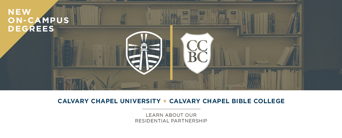 CCU + Calvary Chapel Bible College Partnership Program