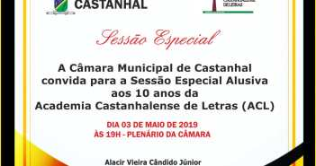 Convite para Sessão Especial Alusiva aos 10 anos da Academia Castanhalense de Letra (ACL) em 03 de Maio de 2019