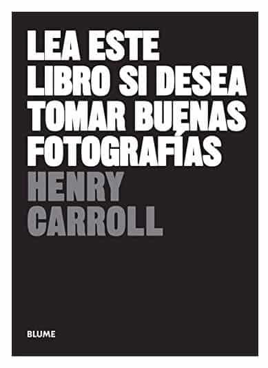 Lea_Este_Libro_Si_Desea_Tomar_Buenas_Fotografías_Libro