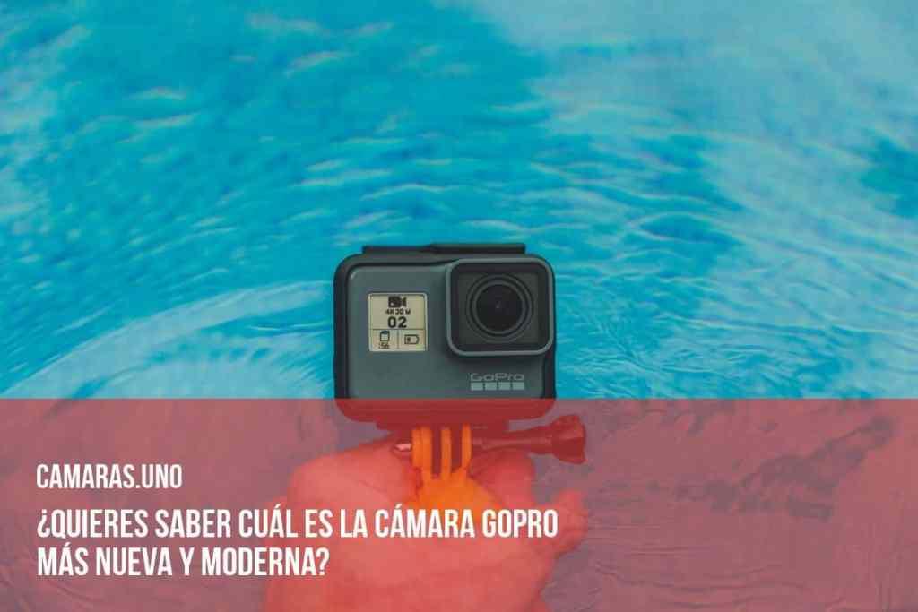 ¿Quieres saber cuál es la cámara GoPro más nueva y moderna?