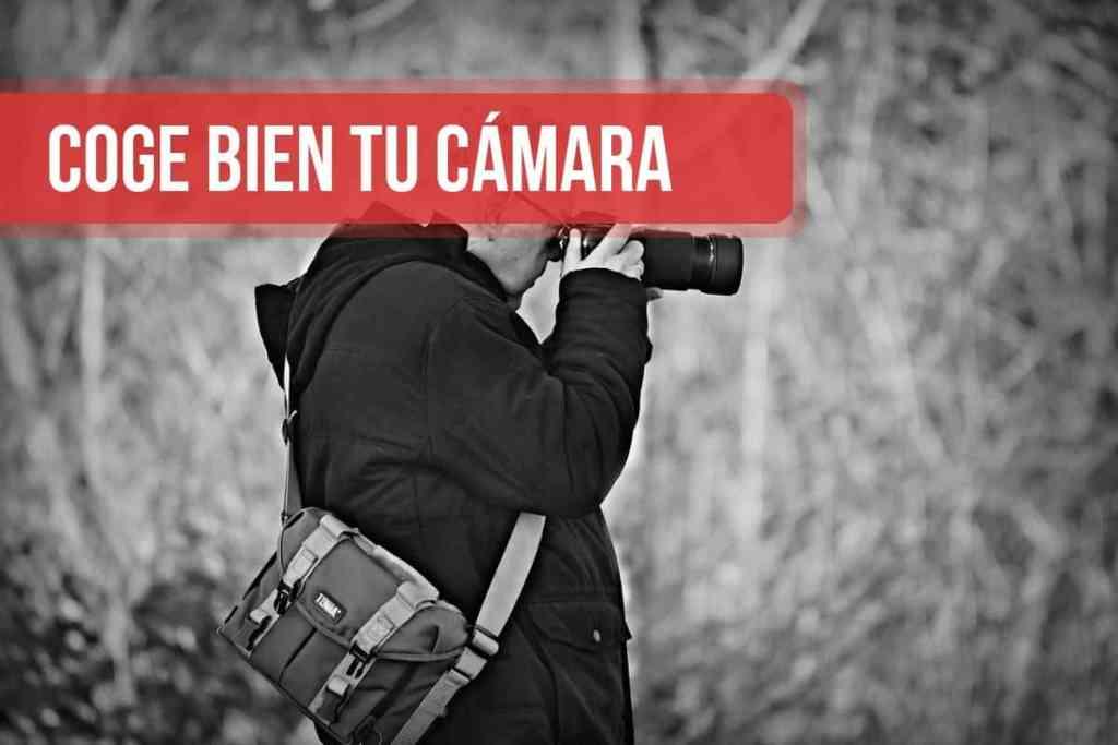 Coge bien tu cámara