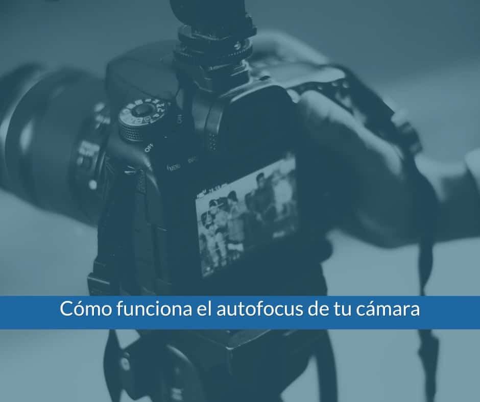 ¿Sabes como sacar más partido al autofocus de tu cámara fotográfica?