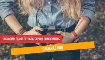 Guía completa de fotografía para principiantes