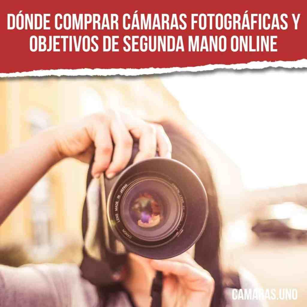 Dónde comprar cámaras fotográficas y objetivos de segunda mano online