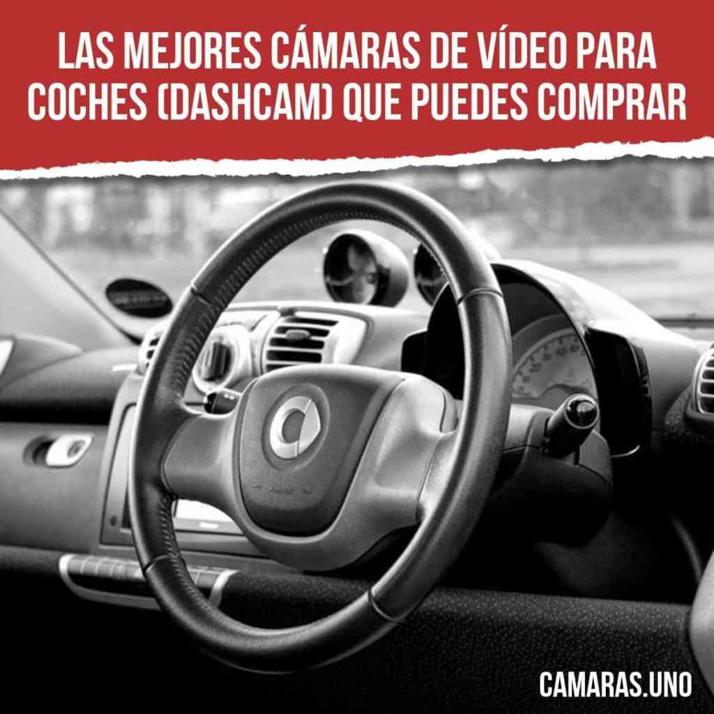 mejores cámaras de vídeo para coches (dashcam) que puedes comprar